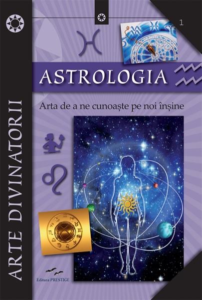 Astrologia. Arta de a ne cunoaste pe noi insine - Elena Colucci