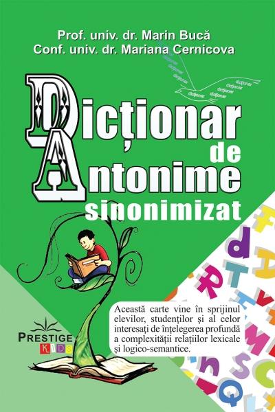 Dictionar de Antonime sinonimizat Marin Buca Mariana Cernicova