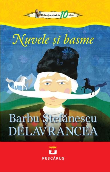 Nuvele si basme Barbu Stefanescu Delavrancea