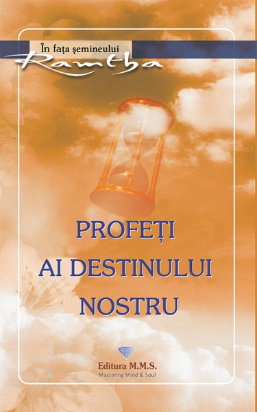 Profeti ai destinului nostru Ramtha