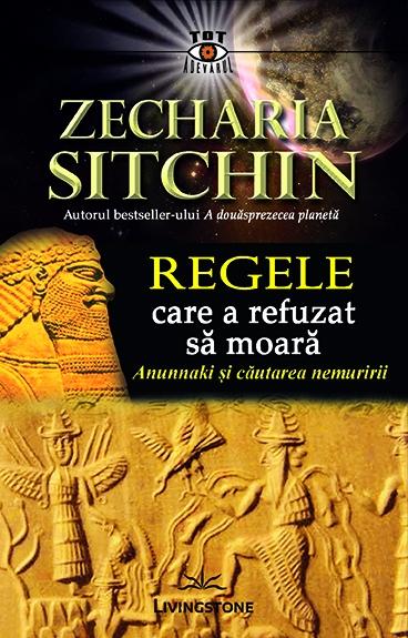 regele care a refuzat sa moara de zecharia sitchin