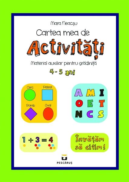Cartea mea de activitati 4-5 ani