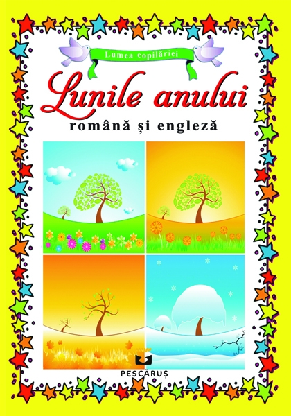 Lunile anului - in romana si engleza