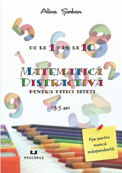 Matematica distractiva pentru pitici isteti 0