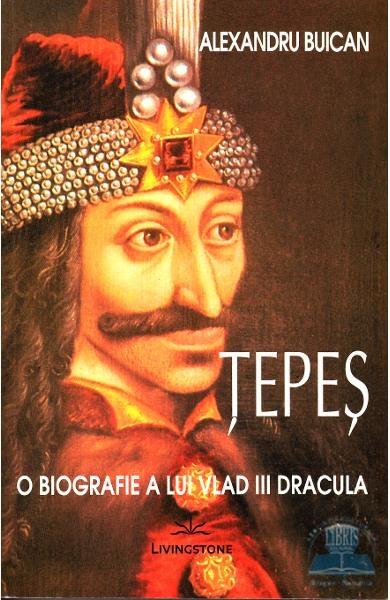 Tepes o biografie a lui Vlad III Dracula, Alexandru Buican 0